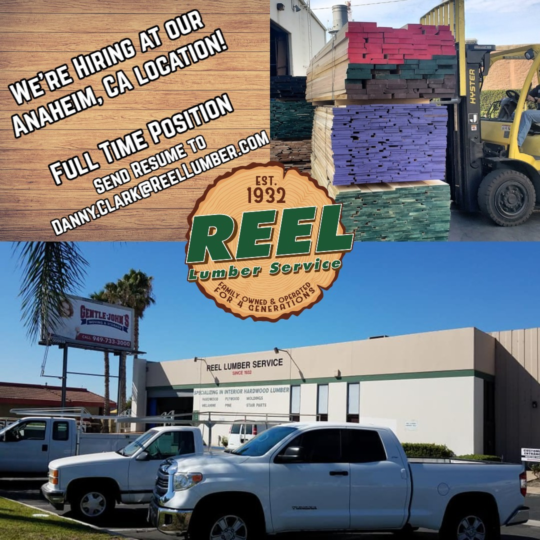 Now Hiring Reel Lumber Service Anaheim